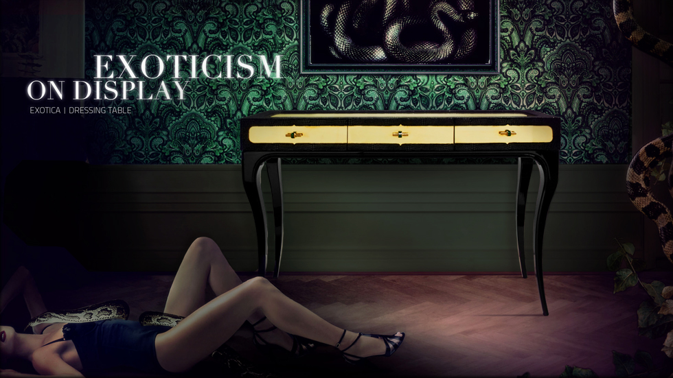 EXOTICA Dressing Table Collection