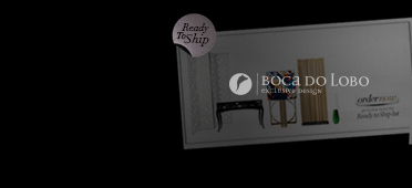 Boca do Lobo Partner - Ready to Ship